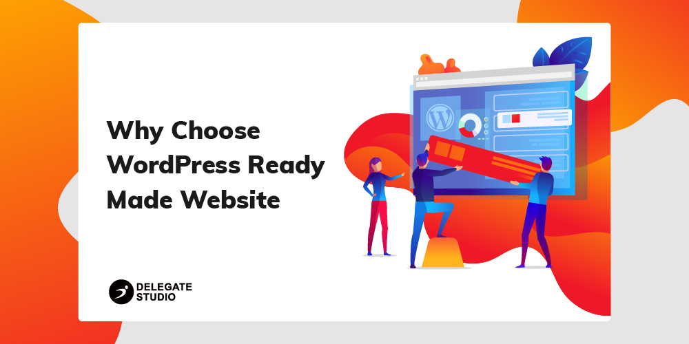 Why Choose WordPress Ready Made Website