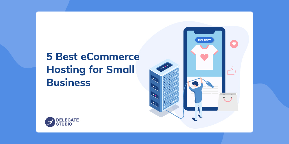 5 Best eCommerce Hosting for Small Business