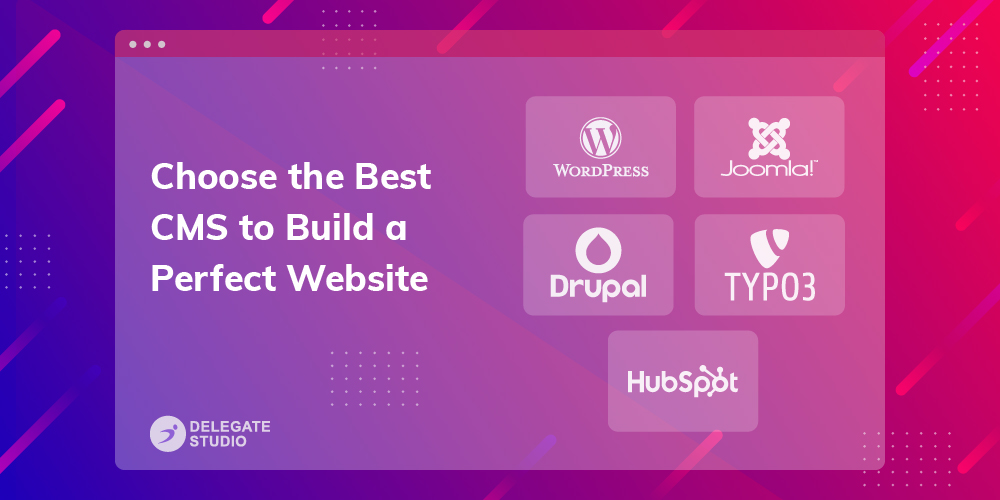 Choose-the-Best-CMS-to-Build-a-Perfect-Website