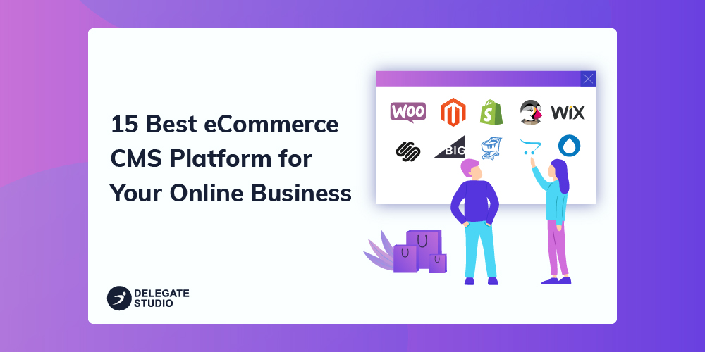 15 Best CMS for eCommerce Website