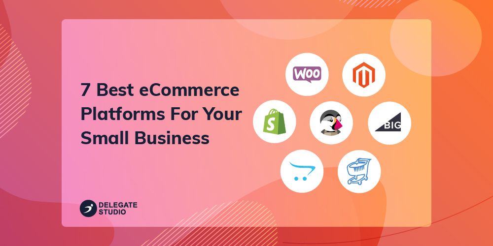 7 Best eCommerce Platforms