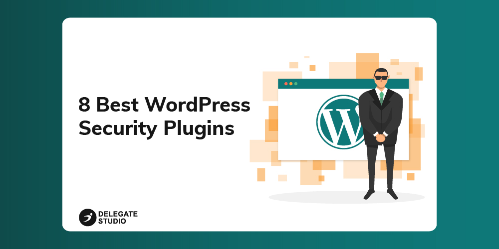 8 Best WordPress Security Plugins