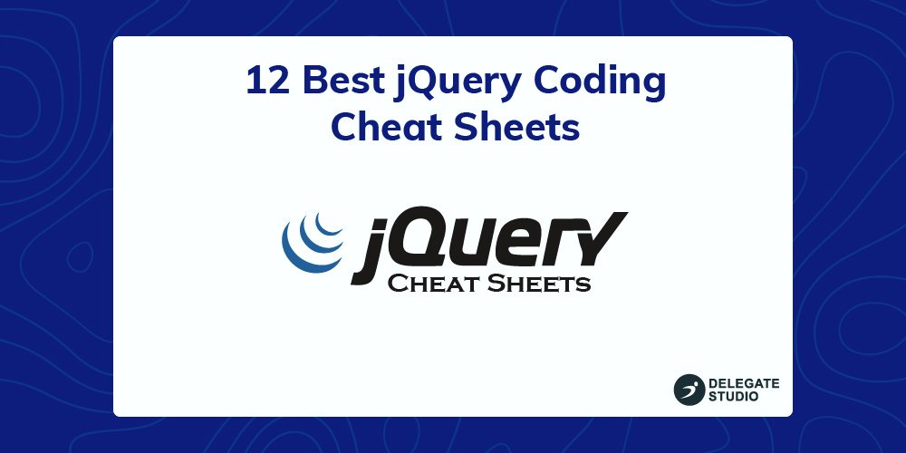 12 Best jQuery Coding Cheat Sheets