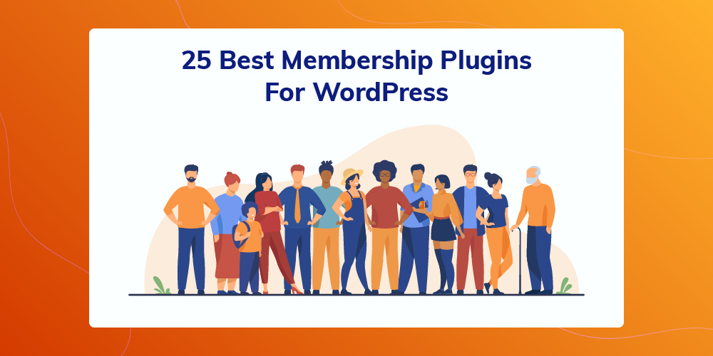 25 Best Membership WordPress Plugins