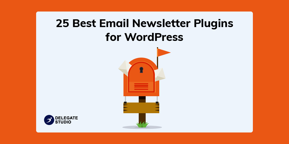 25 Best Email Newsletter WordPress Plugins